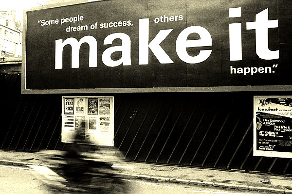 some-people-dream-of-success-others-make-it-happen